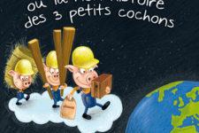 Ecoconstruire histoire des 3 petits cochons